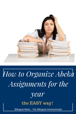 How to Organize Abeka assignments for the Year and other Tips