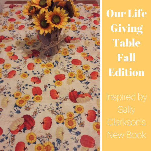 Our Life Giving TableFall Edition